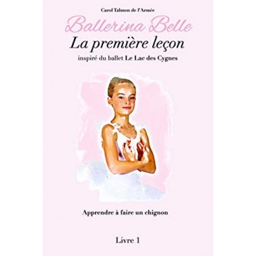 livre BALLERINA BELLE 1 La Première Leçon