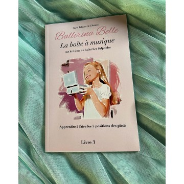 livre BALLERINA BELLE 3 La Boîte à Musique