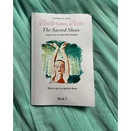 livre BALLERINA BELLE 5 Les Chaussons Sacrés