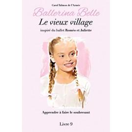 livre BALLERINA BELLE 9 Le Vieux Village