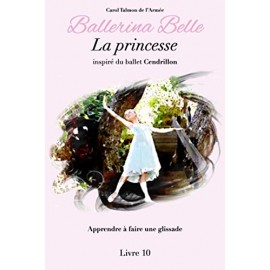 livre BALLERINA BELLE 10 La Princesse