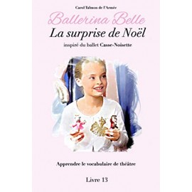 livre BALLERINA BELLE 13 La Surprise de Noël